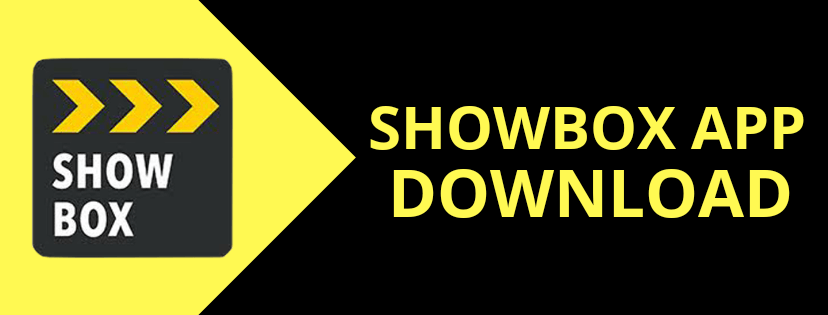 Showbox Download ApK latest version - Showbox