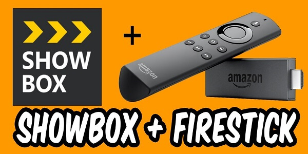 showbox free movies for firestick