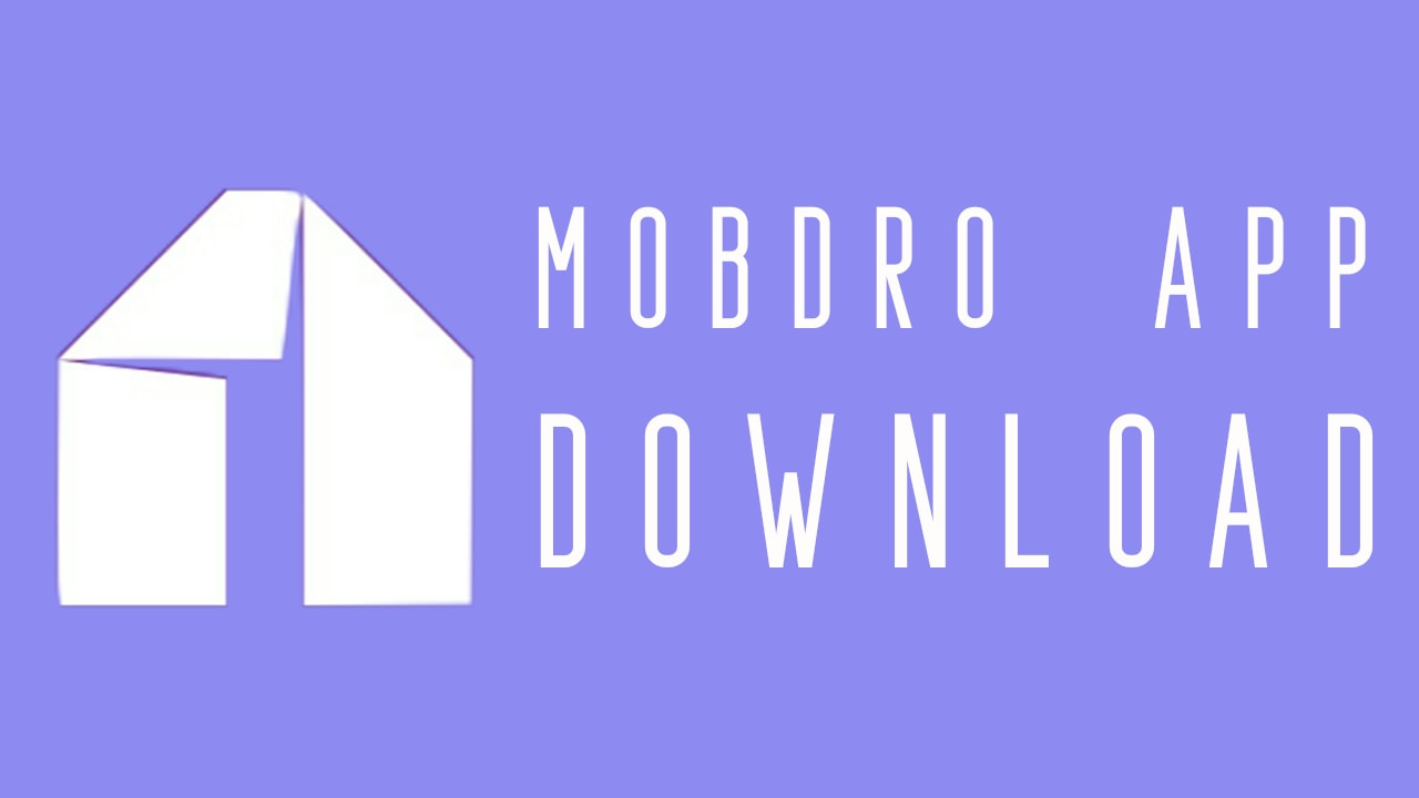 Mobdro App Download