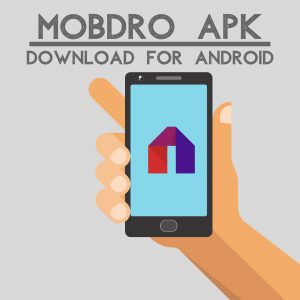 Mobdro Apk For Android