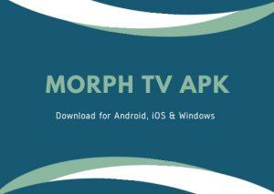 Morph TV App