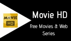 hd movie 2019 app Download Movie HD For Android IOS And Windows