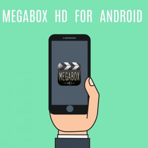 megabox hd for Android