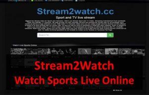 Stream2Watch - Live Sports Streaming